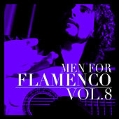Men for Flamenco Vol. 8 by Various Artists