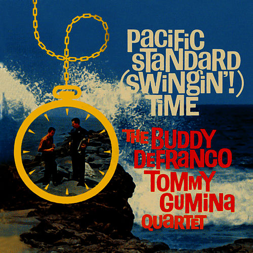 Play & Download Pacific Standard (Swingin') Time! by Buddy DeFranco | Napster