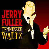 Play & Download Tennessee Waltz by Jerry Fuller | Napster