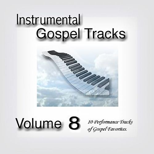 Play & Download Instrumental Gospel Tracks Vol. 8 by Fruition Music Inc. | Napster