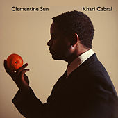 Play & Download Clementine Sun by Khari Cabral | Napster