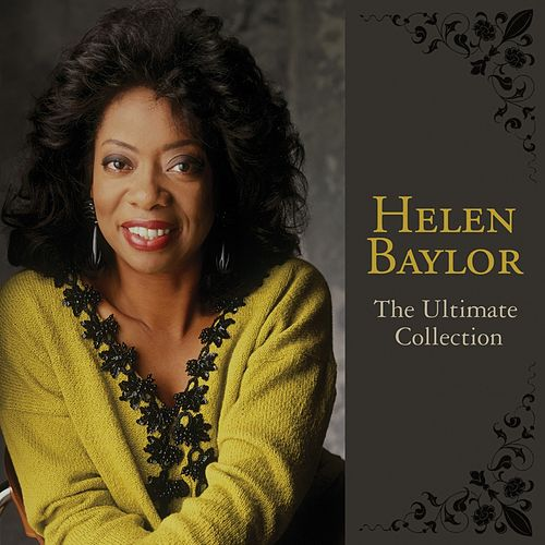Play & Download The Ultimate Collection by Helen Baylor | Napster