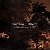 Play & Download Night Song (Remixed By Aaron Taylor-Waldman) - Single by Hotels | Napster
