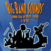 Play & Download Big Band Sounds - Swing Era 1937-1938 by Big Band Sounds | Napster