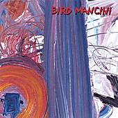 Play & Download Bird Mancini by Bird Mancini | Napster