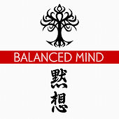 Play & Download Balanced Mind by Various Artists | Napster