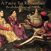 A Faire To Remember by Brobdingnagian Bards