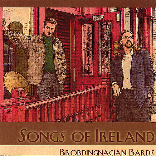 Play & Download Songs of Ireland by Brobdingnagian Bards | Napster