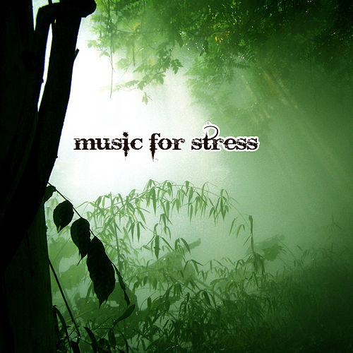 Music for Stress by Various Artists