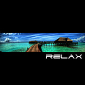 Play & Download Relax by Various Artists | Napster