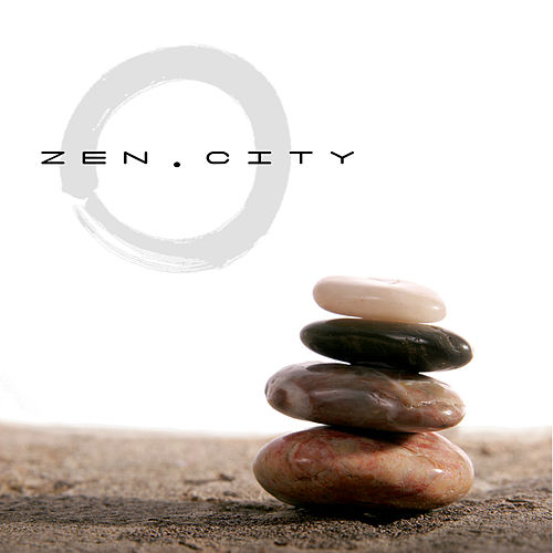 Play & Download Zen City by Various Artists | Napster