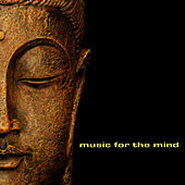 Play & Download Music for the Mind by Various Artists | Napster