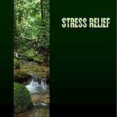 Stress Relief by Various Artists