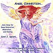 Play & Download Angel Connection by Carol J. Spears | Napster