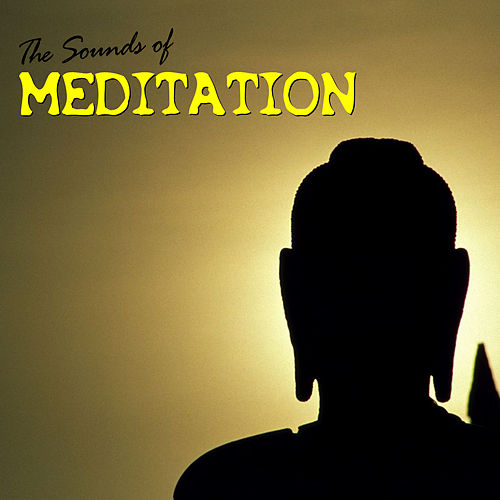 The Sounds of Meditation by Various Artists