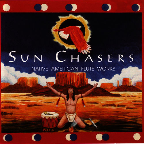 Play & Download Sun Chasers by Native American Flute Works | Napster