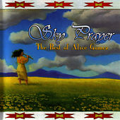 Sky Prayer - The Best of Alice Gomez by Alice Gomez