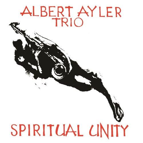 Spiritual Unity by Albert Ayler