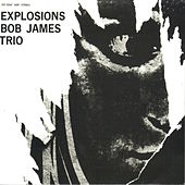 Play & Download Explosions by Bob James | Napster