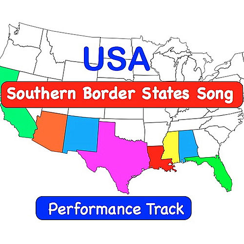 Play & Download USA Southern Border States Song  (Performance Track) by Kathy Troxel | Napster