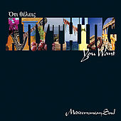 Oti Theleis - Anything You Want by Mediterranean Soul