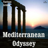 Mediterranean Odyssey by Various Artists