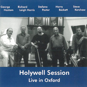 Holywell Session - Live in Oxford by George Haslam
