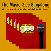 Play & Download The Glee Music Singalong by Glee Club | Napster