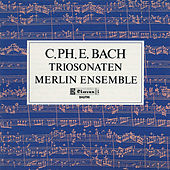 Play & Download C.P.E. Bach : Trio Sonaten for Flute, Oboe and Continuo by Merlin Ensemble | Napster