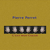 Play & Download C'est mon coeur by Pierre Perret | Napster