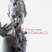 Play & Download Brilliant Mistakes by Flowers of Romance | Napster
