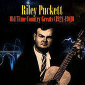 Play & Download Old Time Country Greats (1924-1940) by Riley Puckett | Napster
