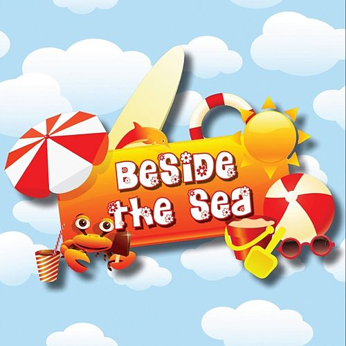 Play & Download Beside the Sea by Kidzone | Napster