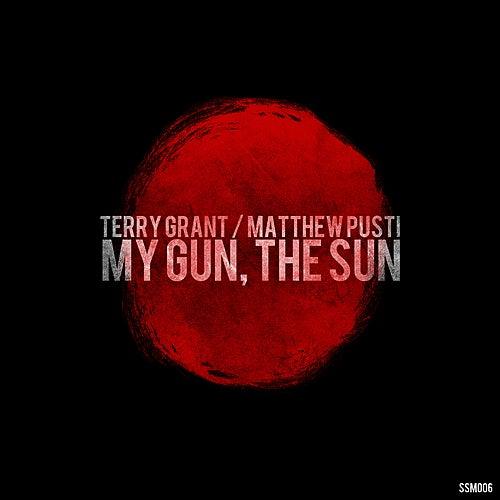 My Gun, The Sun EP by Terry Grant