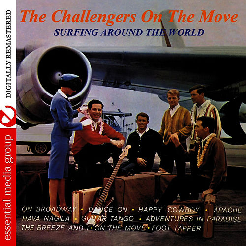 Play & Download On The Move (Remastered) by The Challengers | Napster