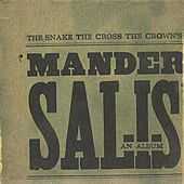 Play & Download Mander Salis by The Snake The Cross The Crown | Napster