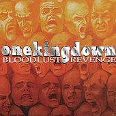 Bloodlust Revenge by One King Down