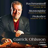 Play & Download Ohlsson: Rachmaninoff, Prokofiev and Mussorgsky by Garrick Ohlsson | Napster