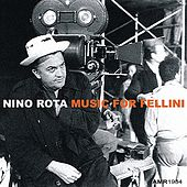 Play & Download Music For Fellini by Nino Rota | Napster