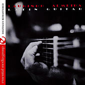 Play & Download Latin Guitar (Remastered) by Laurindo Almeida | Napster
