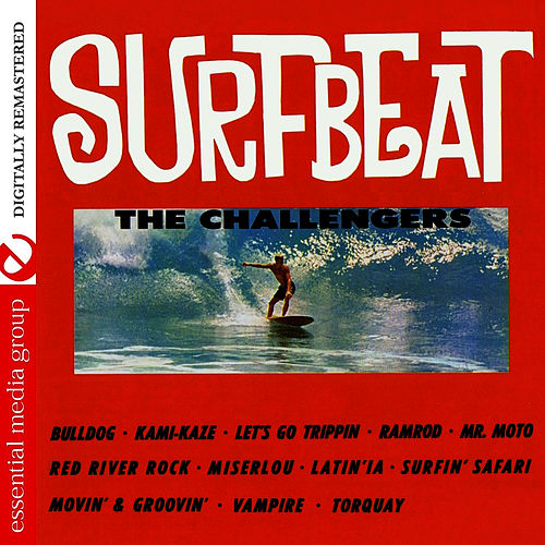 Play & Download Surfbeat (Remastered) by The Challengers | Napster