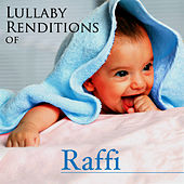 Lullaby Renditions of Raffi by Lullaby Renditions
