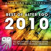 Play & Download Best Of Alter Ego 2010 by Various Artists | Napster