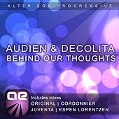 Play & Download Behind Our Thoughts by Audien | Napster