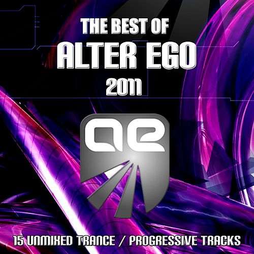 Best Of Alter Ego 2011 by Various Artists