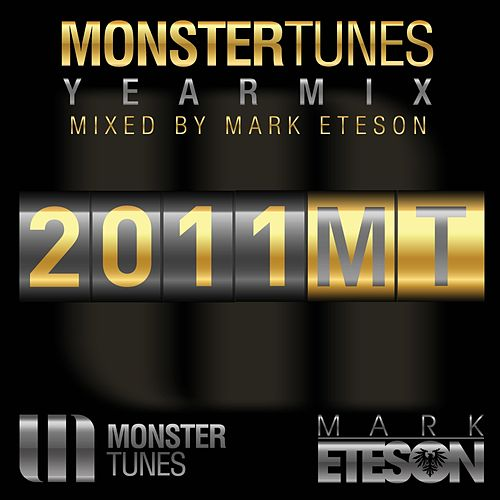 Play & Download Monster Tunes Yearmix 2011 by Various Artists | Napster