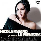 Play & Download O Canto Da Cidade by Nicola Fasano | Napster