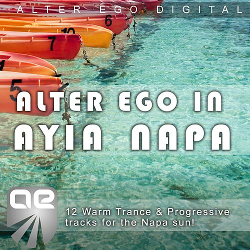 Alter Ego In Ayia Napa by Various Artists
