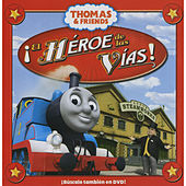 El Heroe de las Vias by Thomas & Friends