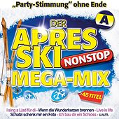 Der Aprés Ski Nonstop Mega-Mix - A by Various Artists